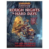 WARHAMMER FANTASY RPG: ROUGH NIGHTS & HARD DAYS