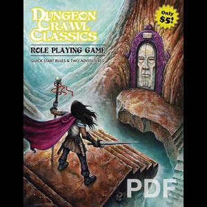 Goodman Games DUNGEON CRAWL CLASSICS:  QUICK START RULES