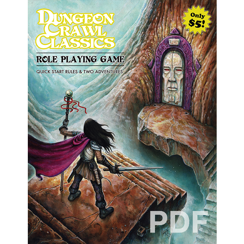 Goodman Games DUNGEON CRAWL CLASSICS:  QUICK START RULES