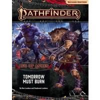 PATHFINDER 2ND EDITION ADVENTURE PATH #147: AGE OF ASHES 3 - TOMORROW MUST BURN
