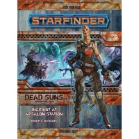 STARFINDER ADVENTURE PATH DEAD SUNS #1: INCIDENT AT ABSALOM STATION