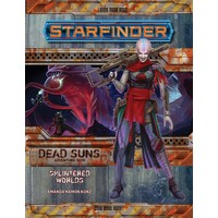 STARFINDER ADVENTURE PATH DEAD SUNS #3: SPLINTERED WORLDS