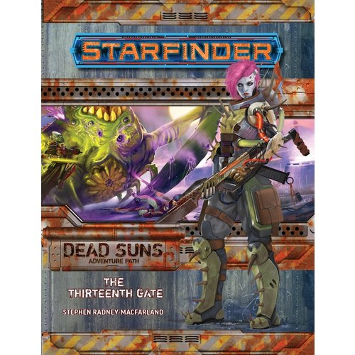 Paizo Publishing STARFINDER ADVENTURE PATH DEAD SUNS #5: THE THIRTEENTH GATE