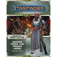 STARFINDER: ADVENTURE PATH: AGAINST THE AEON THRONE 2 - ESCAPE FROM THE PRISON MOON