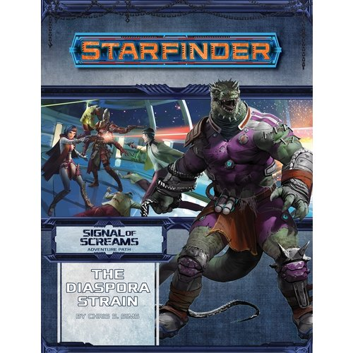 Paizo Publishing STARFINDER ADVENTURE PATH: SIGNAL OF SCREAMS 1 - THE DIASPORA STRAIN