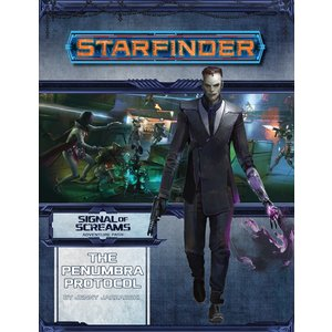 Paizo Publishing STARFINDER ADVENTURE PATH #11: SIGNAL OF SCREAMS 2 - THE PENUMBRA PROTOCOL