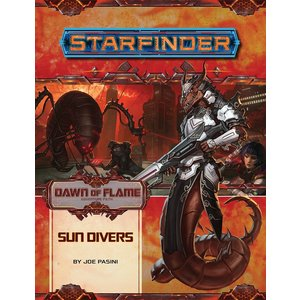 Paizo Publishing STARFINDER ADVENTURE PATH #15: DAWN OF FLAME 3 - SUN DRIVERS