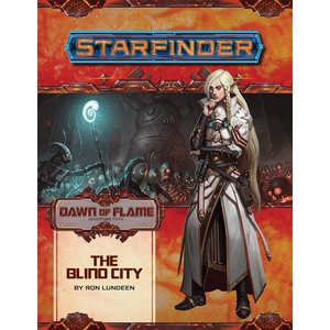 Paizo Publishing STARFINDER ADVENTURE PATH #16: DAWN OF FLAME 4 - THE BLIND CITY