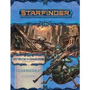 Paizo Publishing STARFINDER ADVENTURE PATH #21: ATTACK OF THE SWARM 3 - HUSKWORLD