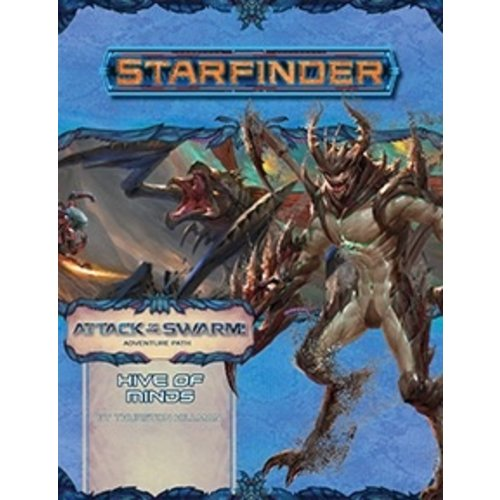 Paizo Publishing STARFINDER ADVENTURE PATH #23: ATTACK OF THE SWARM 5 - HIVE OF MINDS