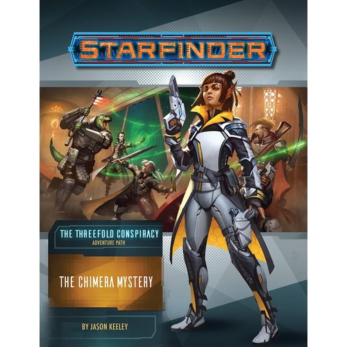 Paizo Publishing STARFINDER ADVENTURE PATH #25: THE THREEFOLD CONSPIRACY 1 - CHIMERA MYSTERY