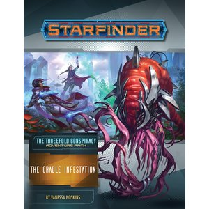 Paizo Publishing STARFINDER ADVENTURE PATH #29: THE THREEFOLD CONSPIRACY 5 - THE CRADLE INFESTATION