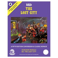 D&D 5E: ORIGINAL ADVENTURES REINCARNATED 4: THE LOST CITY
