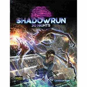 Catalyst Game Labs SHADOWRUN 6TH EDITION: 30 NIGHTS