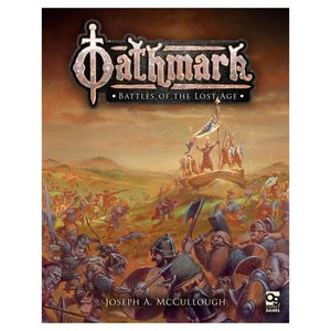 Osprey Publishing OATHMARK: BATTLES OF THE LOST AGE