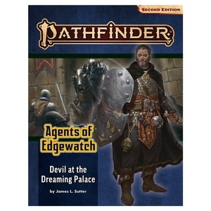 Paizo Publishing PATHFINDER 2ND EDITION: ADVENTURE PATH: AGENTS OF EDGEWATCH 1 - DEVIL AT DREAM PALACE