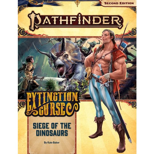 Paizo Publishing PATHFINDER 2ND EDITION: ADVENTURE PATH #154: EXTINCTION CURSE 4 - SIEGE OF THE DINOSAURS