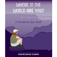 KNOWLEDGE CARDS: WHERE IN THE WORLD ARE YOU?