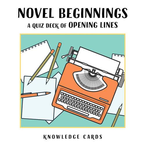 POMEGRANATE KNOWLEDGE CARDS: NOVEL BEGINNINGS: OPENING LINES