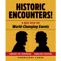 KNOWLEDGE CARDS: HISTORIC ENCOUNTERS