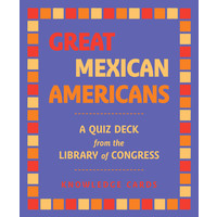 KNOWLEDGE CARDS: GREAT MEXICAN AMERICANS