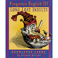 KNOWLEDGE CARDS: FORGOTTEN ENGLISH III