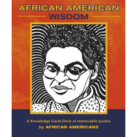 KNOWLEDGE CARDS: AFRICAN AMERICAN WISDOM