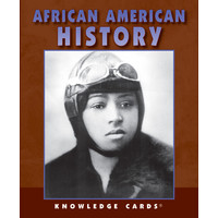 KNOWLEDGE CARDS: AFRICAN AMERICAN HISTORY