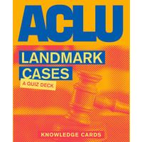 KNOWLEDGE CARDS: ACLU LANDMARK CASES