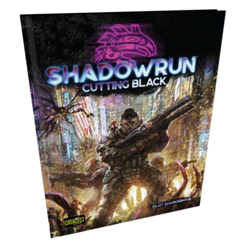 Catalyst Game Labs SHADOWRUN 6TH EDITION: CUTTING BLACK