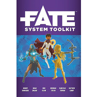 FATE CORE: FATE SYSTEM TOOLKIT