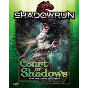 Catalyst Game Labs SHADOWRUN: COURT OF SHADOWS - HARDCOVER