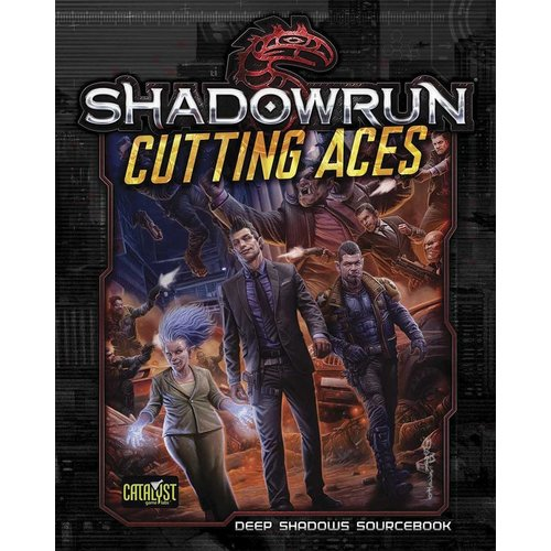 Catalyst Game Labs SHADOWRUN: CUTTING ACES