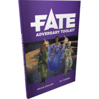 FATE CORE: FATE ADVERSARY TOOLKIT