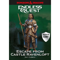 D&D ENDLESS QUEST: ESCAPE FROM CASTLE RAVENLOFT (HARDCOVER)