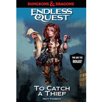 D&D ENDLESS QUEST: CATCH A THIEF (SOFTCOVER)