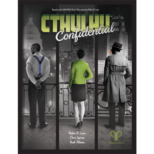 Pelgrane Press CTHULHU CONFIDENTIAL RPG