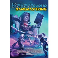 THE KOBOLD GUIDE TO GAMEMASTERING