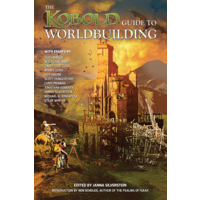 THE KOBOLD GUIDE TO WORLDBUILDING