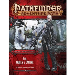 Paizo Publishing PATHFINDER RPG ADVENTURE PATH #106: HELL'S VENGEANCE 4 - FOR QUEEN & EMPIRE