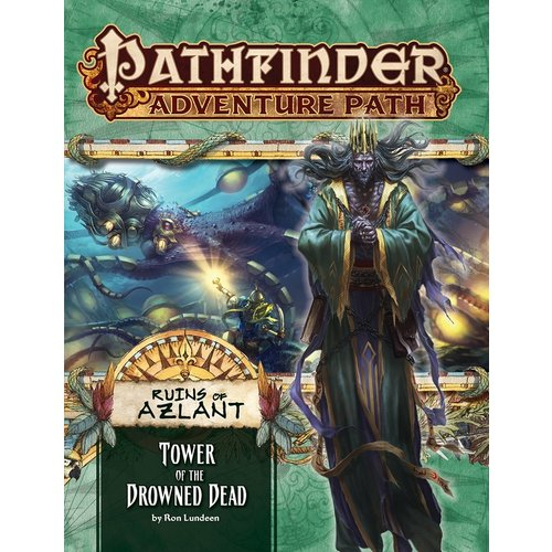 Paizo Publishing PATHFINDER RPG ADVENTURE PATH #125: RUINS OF AZLANT 5 - TOWER OF THE DROWNED DEAD
