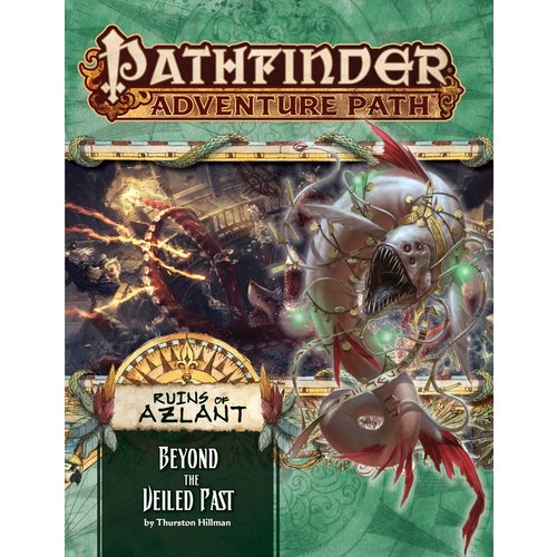 Paizo Publishing PATHFINDER RPG ADVENTURE PATH #126: RUINS OF AZLANT - BEYOND THE VEILED PAST