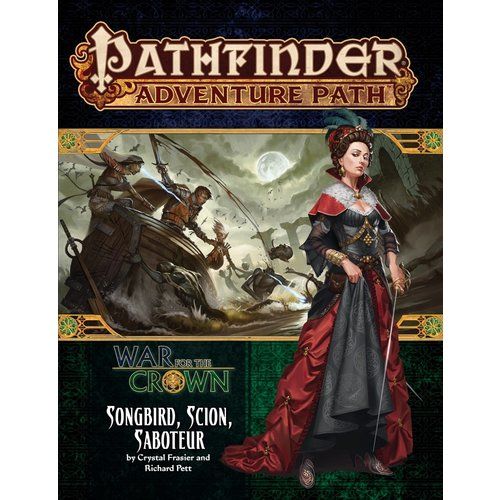 Paizo Publishing PATHFINDER RPG ADVENTURE PATH #128: WAR FOR THE CROWN - SONGBIRD, SCION, SABOTEUR