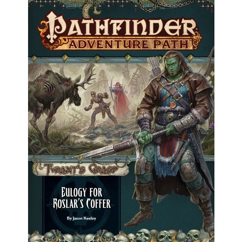 Paizo Publishing PATHFINDER RPG ADVENTURE PATH #140: TYRANT'S GRASP 2 - EULOGY FOR ROSLAR'S COFFER