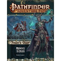 PATHFINDER RPG ADVENTURE PATH #144: TYRANT'S GRASP 6 - MIDWIVES TO DEATH