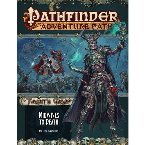 Paizo Publishing PATHFINDER RPG ADVENTURE PATH #144: TYRANT'S GRASP - MIDWIVES TO DEATH