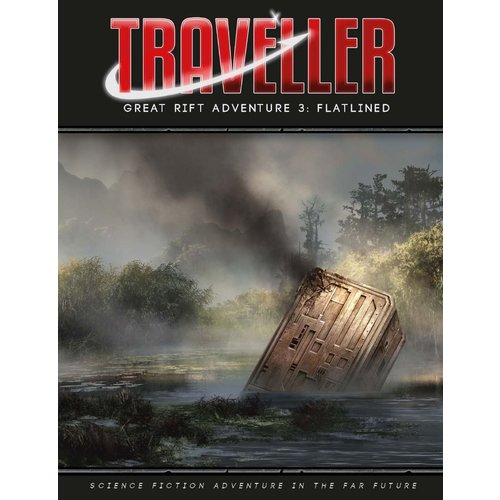 Mongoose Publishing TRAVELLER GREAT RIFT A3: FLATLINED