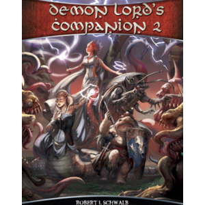 Schwalb Entertainment SHADOW OF THE DEMON LORD: DEMON LORDS COMPANION 2