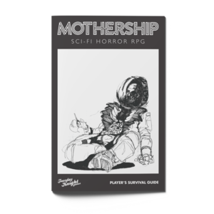 Tuesday Knight Games MOTHERSHIP RPG