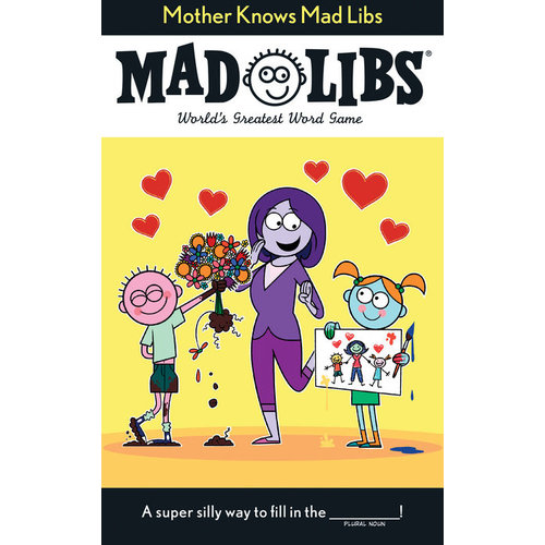 PENGUIN RANDOM HOUSE MAD LIBS MOTHER KNOWS
